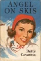 Angel on Skis by Betty Cavanna