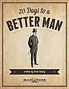30 Days to a Better Man by Brett McKay