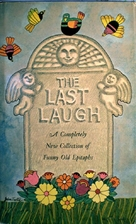 The last laugh; a completely new collection…