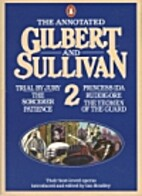 The Annotated Gilbert and Sullivan 2…