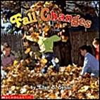 Fall Changes by Ellen B. Senisi