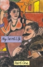 My Secret Life - Part One by Anonymous