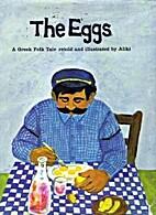 The Eggs: A Greek Folk Tale Retold and…