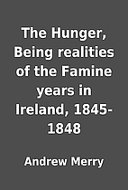 The Hunger, Being realities of the Famine…