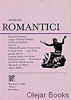 Nemeckí romantici by Milan…