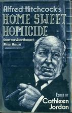 Home Sweet Homicide by Cathleen Jordan