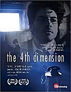 Fourth Dimension, The by Louis Morabito