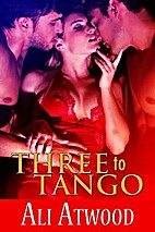 Three to Tango by Ali Atwood