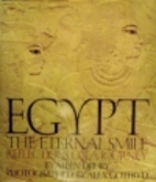 Egypt: The Eternal Smile : Reflections on a…