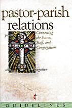 Guidelines 2009-2012 Pastor Parish Relations