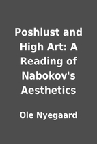 Poshlust and High Art: A Reading of…