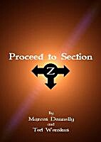 Proceed To Station Z by Marcos Donnelly