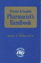 Proctor & Gamble Pharmacists Handbook by…