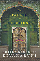 The Palace of Illusions by Chitra Banerjee…