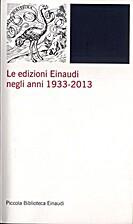 Le edizioni Einaudi negli anni 1933-2013.…