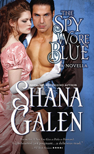 The Spy Wore Blue [novella] by Shana Galen