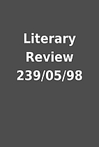 Literary Review 239/05/98
