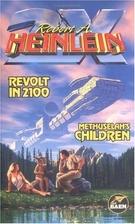 Revolt in 2100 & Methuselah's Children by…