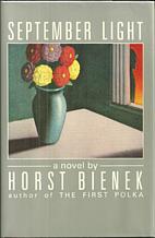 September Light by Horst Bienek