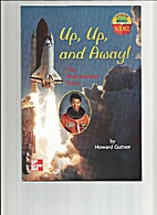 Up, Up and Away! (Leveled Books) by Howard…