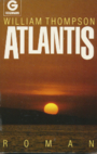 Atlantis. Roman. - William Irwin Thompson