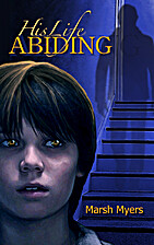 His Life Abiding by Marsh Myers