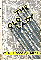 THE OLD LADY by C.E. Lawrence