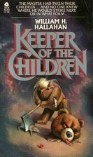 Keeper of the Children by William H.…