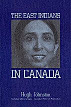 The East Indians in Canada by Hugh Johnston
