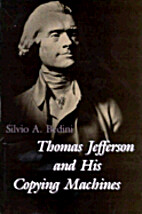 Thomas Jefferson and His Copying Machines…