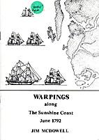 Warpings along the Sunshine Coast June 1792…
