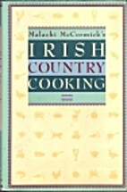 Malachi McCormicks Irish Country Cooking by…