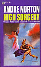 High Sorcery by Andre Norton