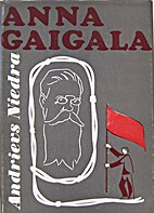 Anna Gaigala : romāns un fantastisks…