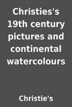 Christies's 19th century pictures and…