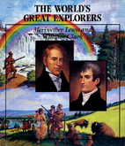 Meriwether Lewis and William Clark: The…