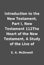 Introduction to the New Testament, Part I,…