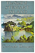 The Spell of Stewart Island by Gertrude…