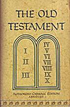 The Old Testament: Authorized Catholic…