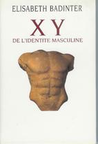 XY, de l'identité masculine by Elisabeth…