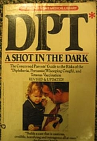 Dpt: A Shot in the Dark by Harris L. Coulter