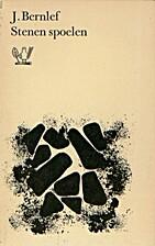 Stenen spoelen by J. Bernlef