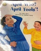 April Who? April Fools'! by Linda Johns