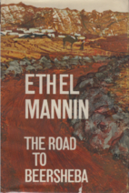 The Road to Beersheba by Ethel Mannin