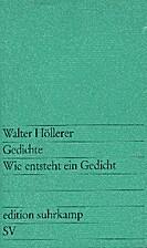 Gedichte. Wie entsteht ein Gedicht by Walter…
