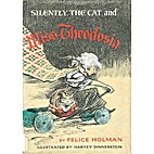 Silently, the Cat, and Miss Theodosia by…