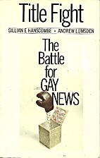 Title Fight: The Battle For Gay News by…