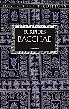 Bacchae (Dover Thrift Editions) by Euripides