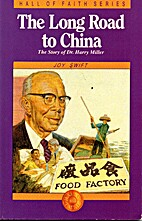 The long road to China : the story of Dr.…