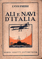 Ali e navi d'Italia by Luigi. [from old…
